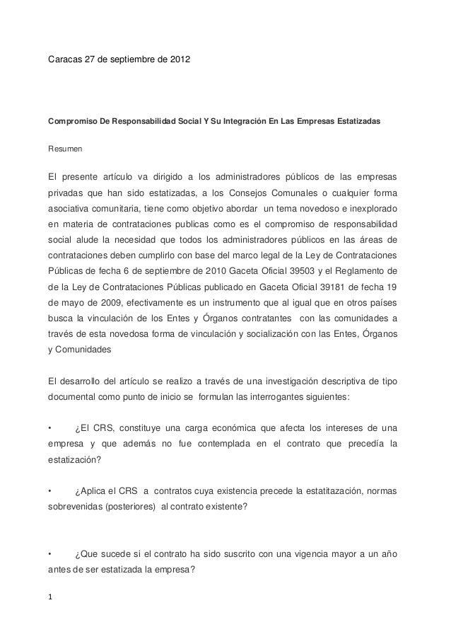 Caracas 27 de septiembre de 2012Compromiso De Responsabilidad Social Y Su Integración En Las Empresas EstatizadasResumenEl...
