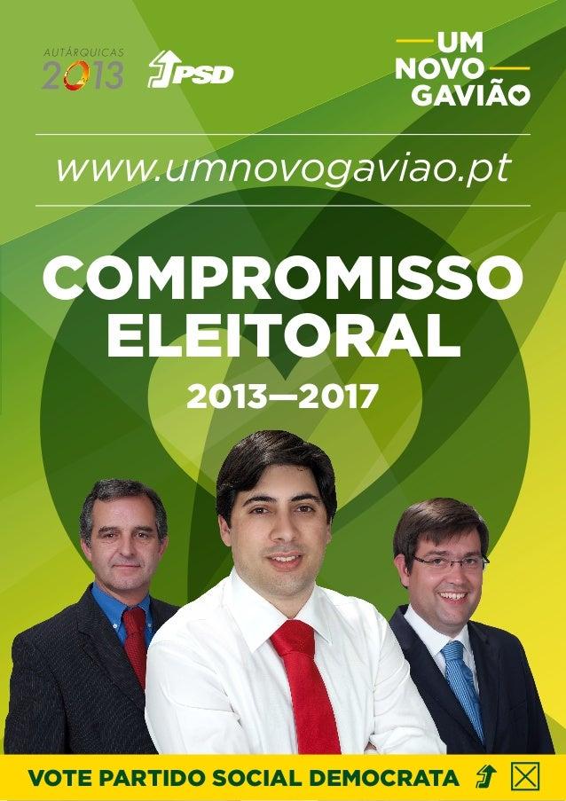www.umnovogaviao.pt VOTE PARTIDO SOCIAL DEMOCRATA COMPROMISSO ELEITORAL 2013—2017