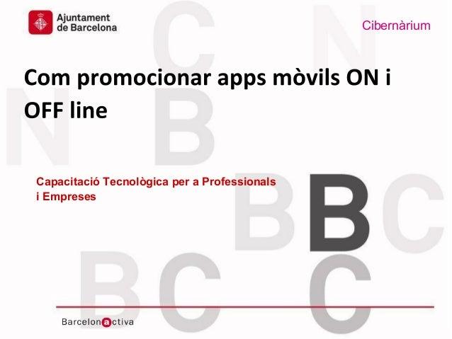 Com promocionar apps mòvils on i off line