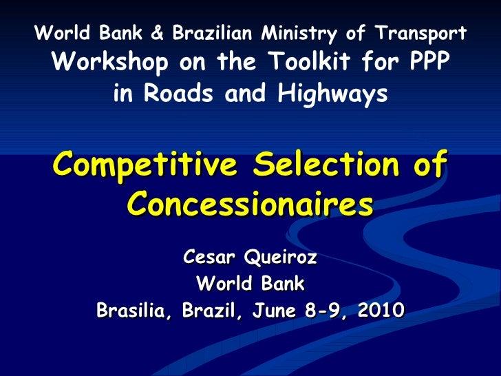 Comp Selec Concession Bsb Pp Pwkshp C Queiroz Jun2010 V5