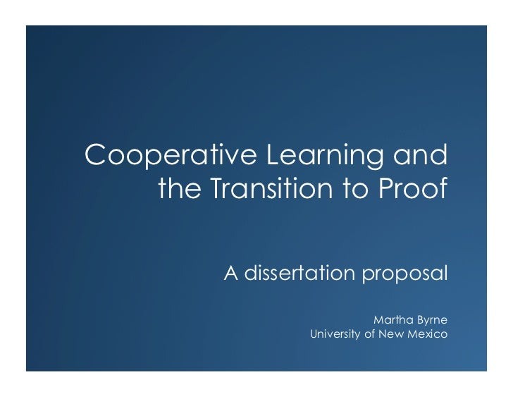 Cooperative Learning and    the Transition to Proof          A dissertation proposal                              Martha B...