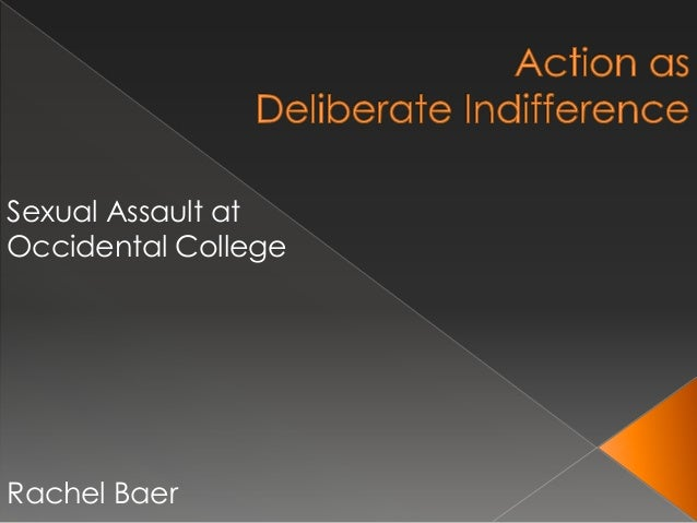 Action as Deliberate Indifference: Sexual Assault at Occidental College