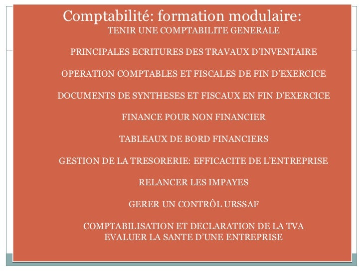 Comptabilité: formation modulaire: TENIR UNE COMPTABILITE GENERALE PRINCIPALES ECRITURES DES TRAVAUX D'INVENTAIRE OPERATIO...