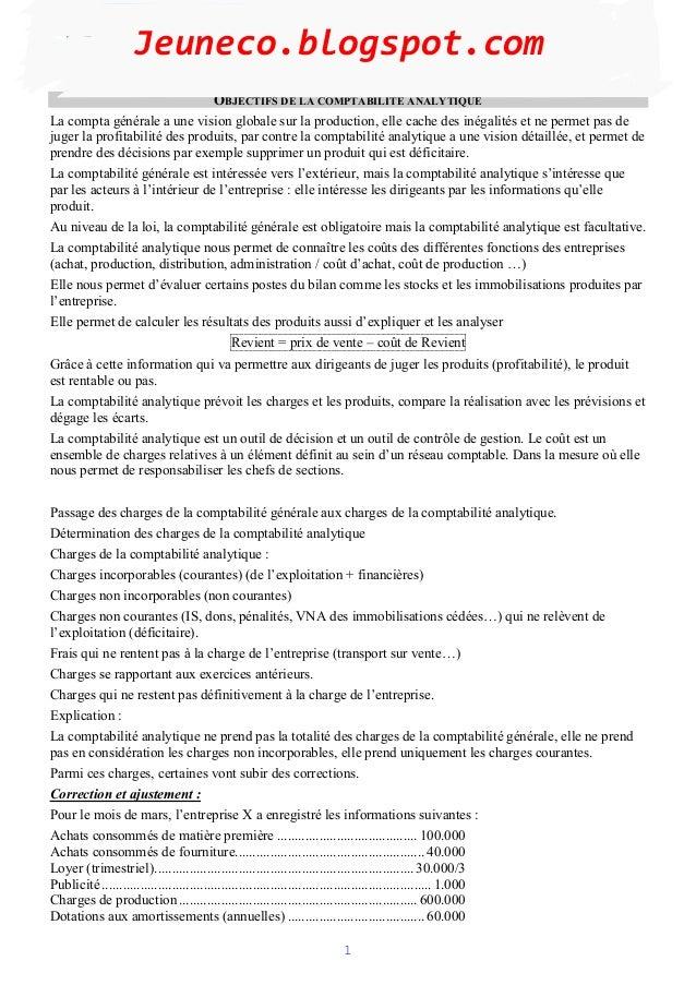 Jeuneco.blogspot.com                                OBJECTIFS DE LA COMPTABILITE ANALYTIQUELa compta générale a une vision...
