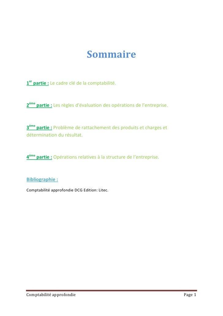Sommaire1er partie : Le cadre clé de la comptabilité.2ème partie : Les règles d'évaluation des opérations de l'entreprise....