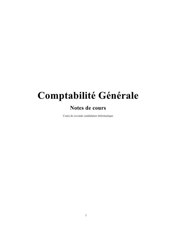 Comptabilité Générale           Notes de cours      Cours de seconde candidature Informatique                            1