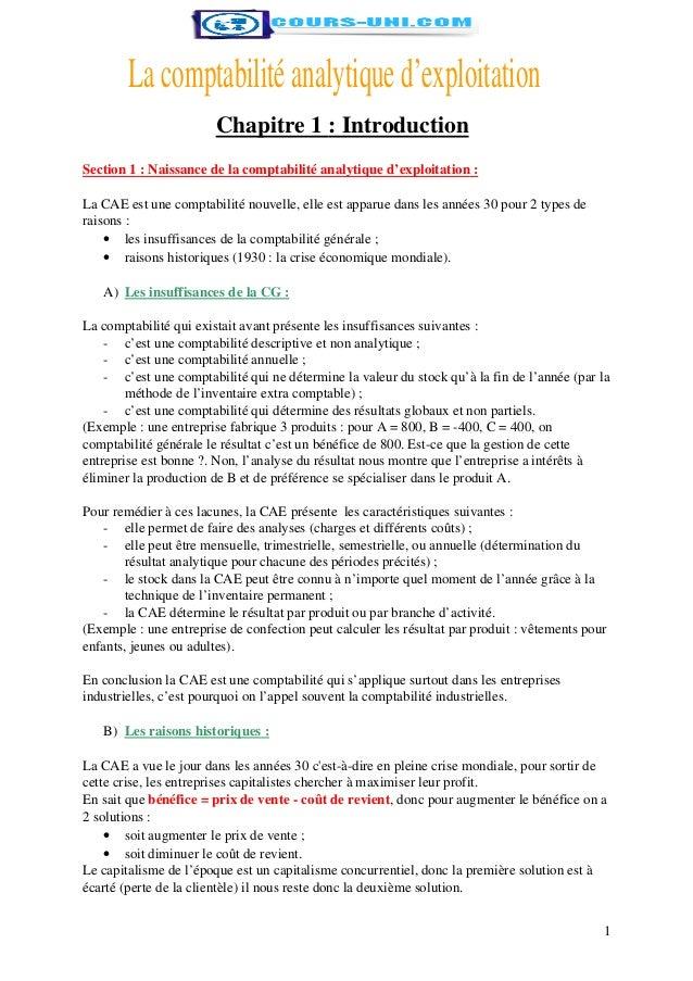 Chapitre 1 : Introduction Section 1 : Naissance de la comptabilité analytique d'exploitation : La CAE est une comptabilité...