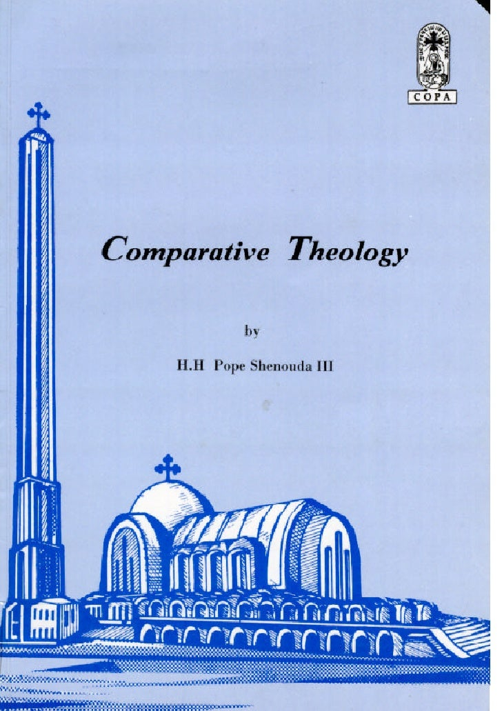 Comparative theology by h.h pope shenoda 3 the coptic orthodox pope