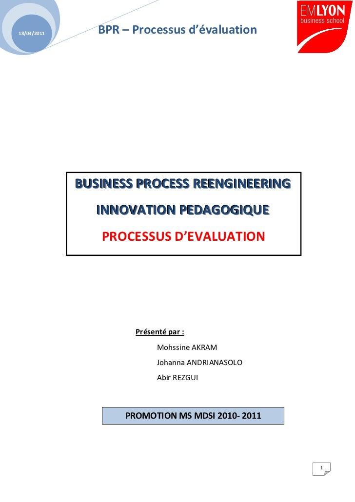 18/03/2011      BPR – Processus d'évaluation             BUSINESS PROCESS REENGINEERING               INNOVATION PEDAGOGIQ...