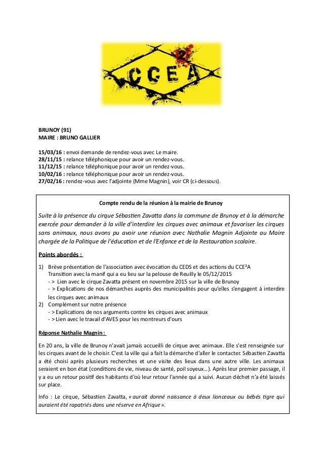 BRUNOY (91) MAIRE : BRUNO GALLIER 15/03/16 : envoi demande de rendez-vous avec Le maire. 28/11/15 : relance téléphonique p...