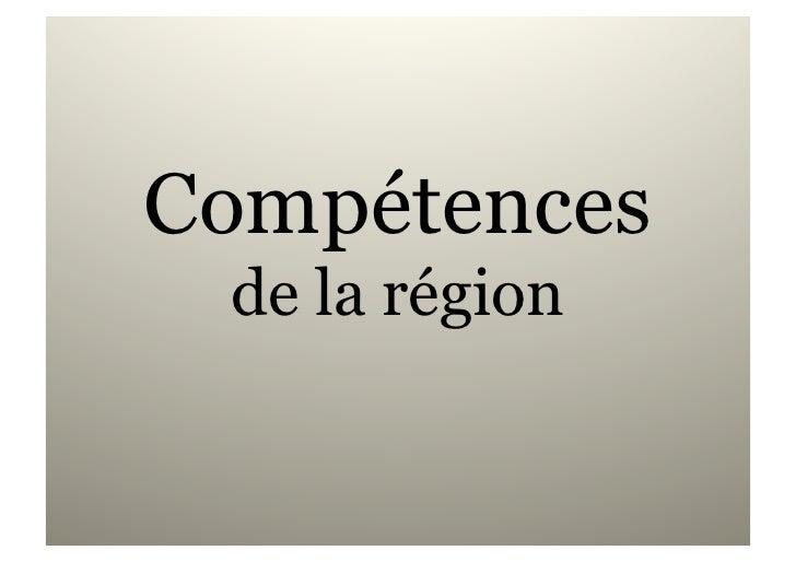 Compétences  de la région