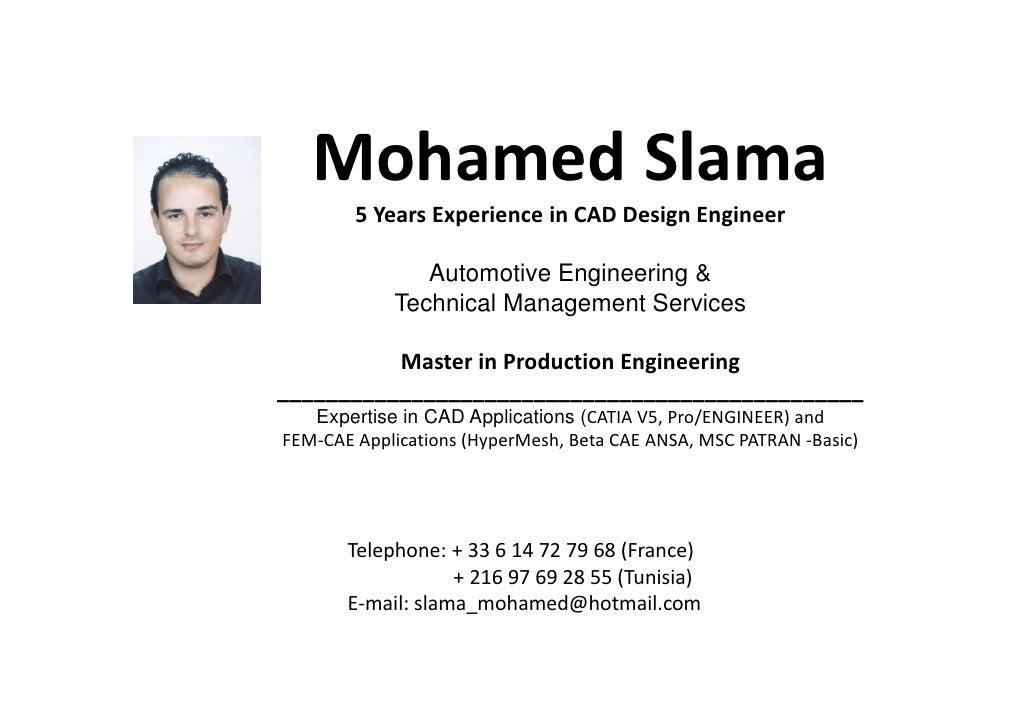 MohamedSlama         5YearsExperienceinCADDesignEngineer                 Automotive Engineering &             Techn...