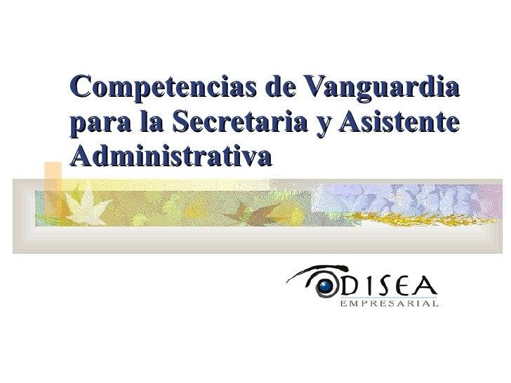 Competencias de Vanguardia para la Secretaria y Asistente Administrativa