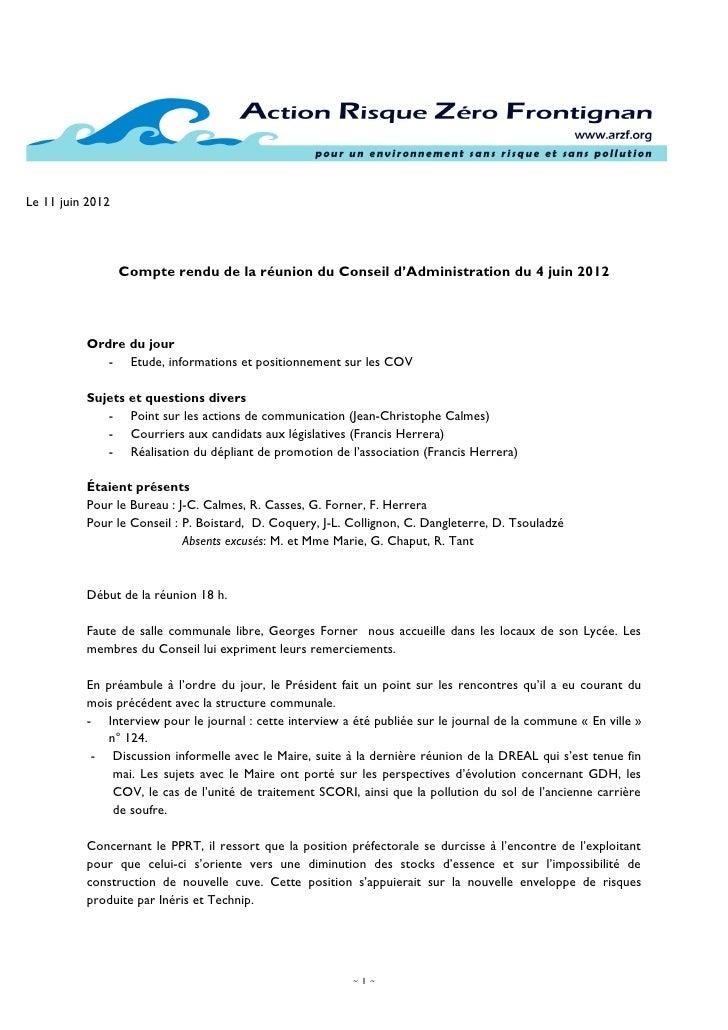 Le 11 juin 2012                  Compte rendu de la réunion du Conseil d'Administration du 4 juin 2012          Ordre du j...