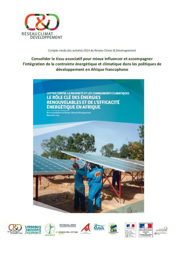 Compte-‐rendu  des  activités  2014  du  Réseau  Climat  &  Développement...