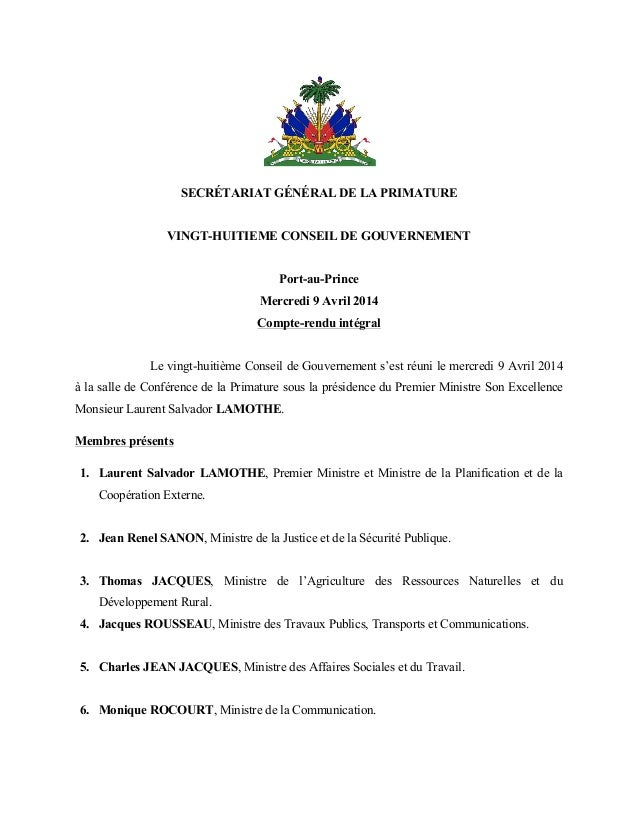 SECRÉTARIAT GÉNÉRAL DE LA PRIMATURE VINGT-HUITIEME CONSEIL DE GOUVERNEMENT Port-au-Prince Mercredi 9 Avril 2014 Compte-ren...