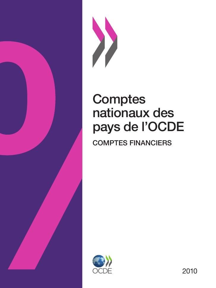 Comptesnationaux despays de l'OCDECOMPTES FINANCIERS                     2010