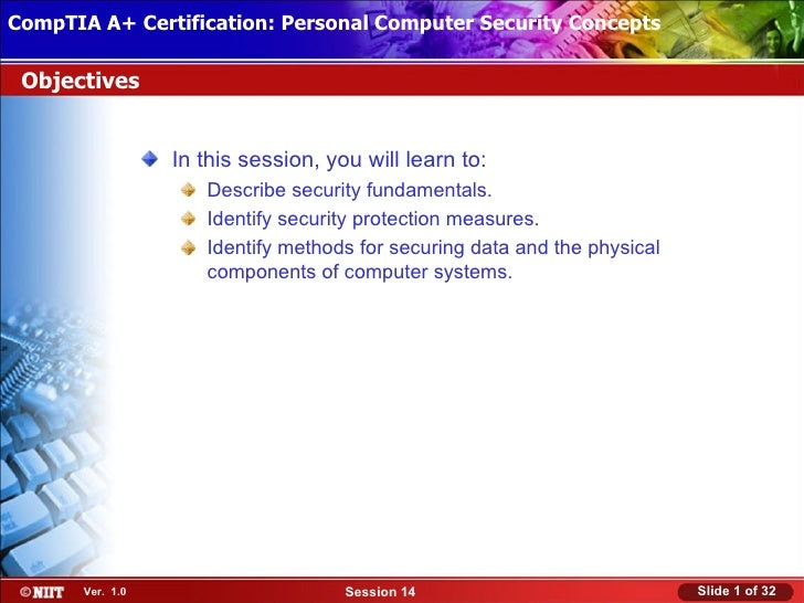CompTIA A+ Certification: Personal Computer Security Concepts Installing Windows XP Professional Using Attended Installati...