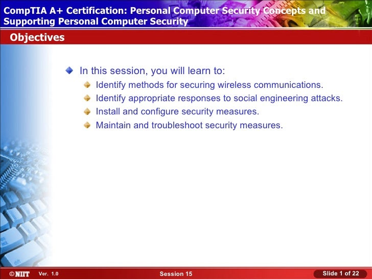 CompTIA A+ Certification: Personal Computer Security Concepts and Installing Windows XP Professional Using Attended Instal...