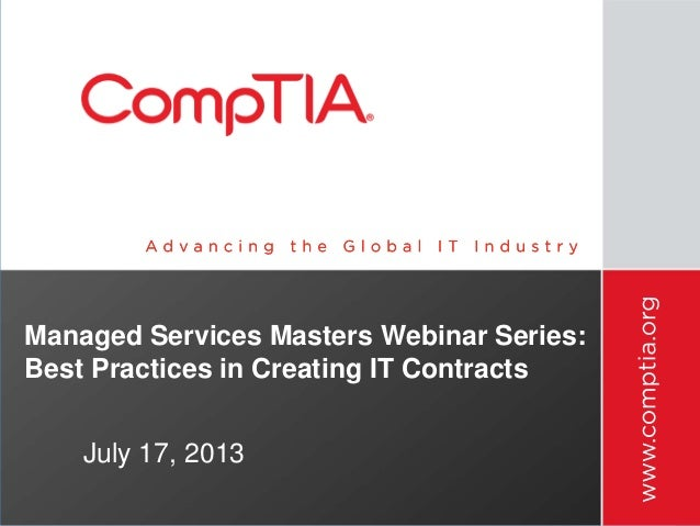 Managed Services Masters Webinar Series: Best Practices in Creating IT Contracts July 17, 2013