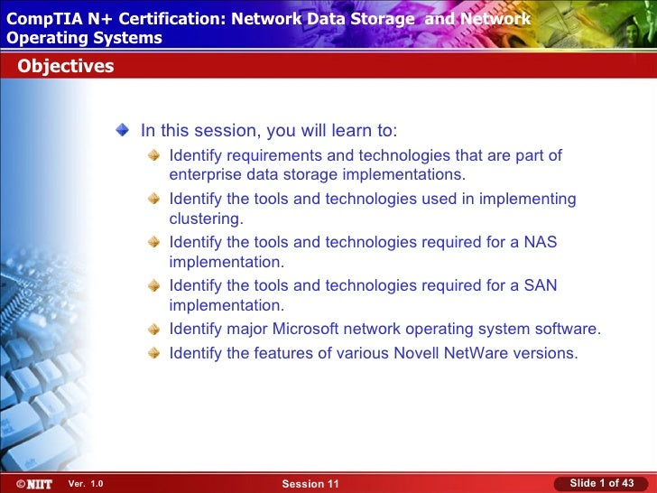 CompTIA N+ Certification: Network Data Storage and Network Installing Windows XP Professional Using Attended InstallationO...