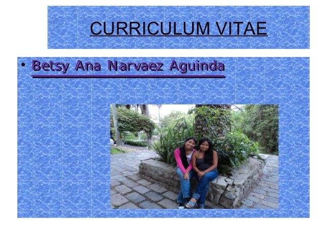 CURRICULUM VITAE  Betsy Ana Narvaez AguindaBetsy Ana Narvaez Aguinda