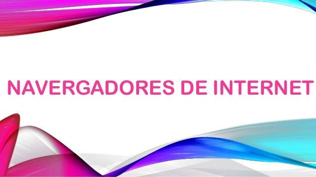 NAVERGADORES DE INTERNET
