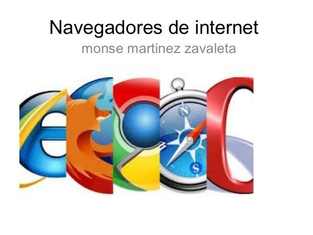 Navegadores de internet monse martinez zavaleta
