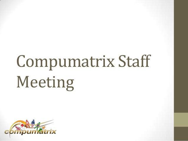Compumatrix staff meeting