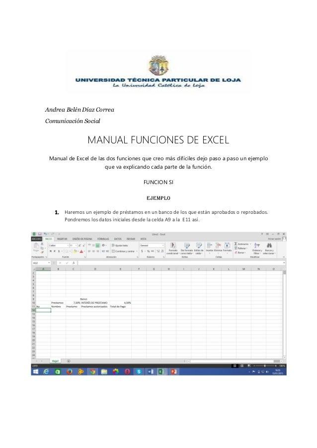 Andrea Belén Díaz Correa Comunicación Social MANUAL FUNCIONES DE EXCEL Manual de Excel de las dos funciones que creo más d...