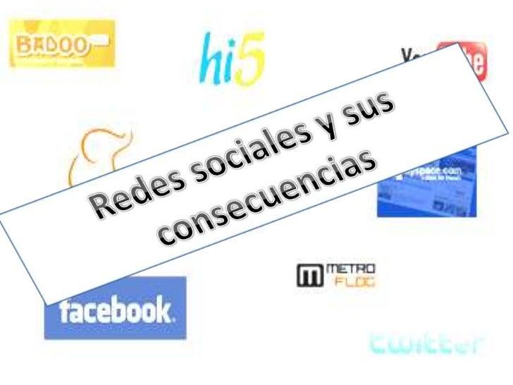 Facebook• Hoy en día ¿quién no tiene un perfil en Facebook?. Sin duda Facebook es  la red social que más atrae usuarios, y...