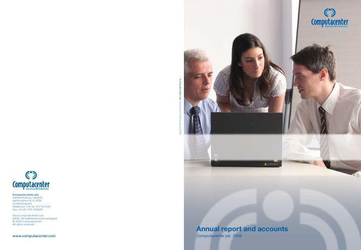 Annual report and accountsComputacenter plc 2008