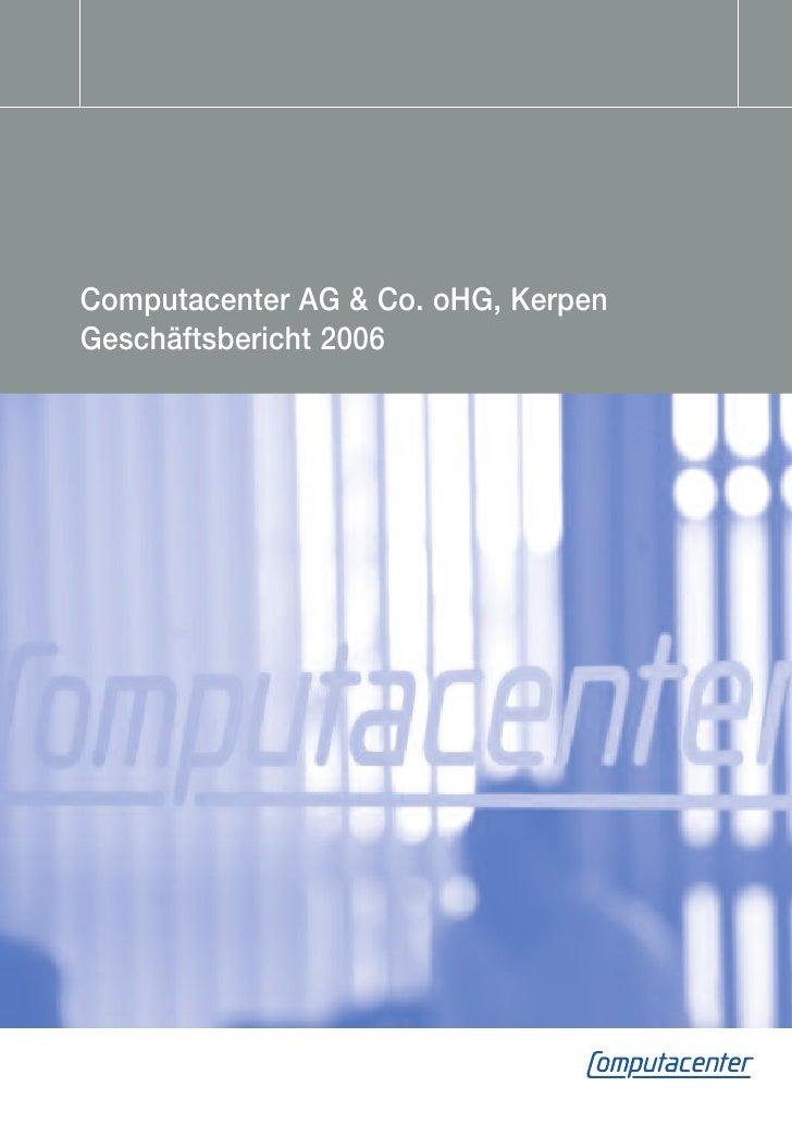 Computacenter AG & Co. oHG, KerpenGeschäftsbericht 2006