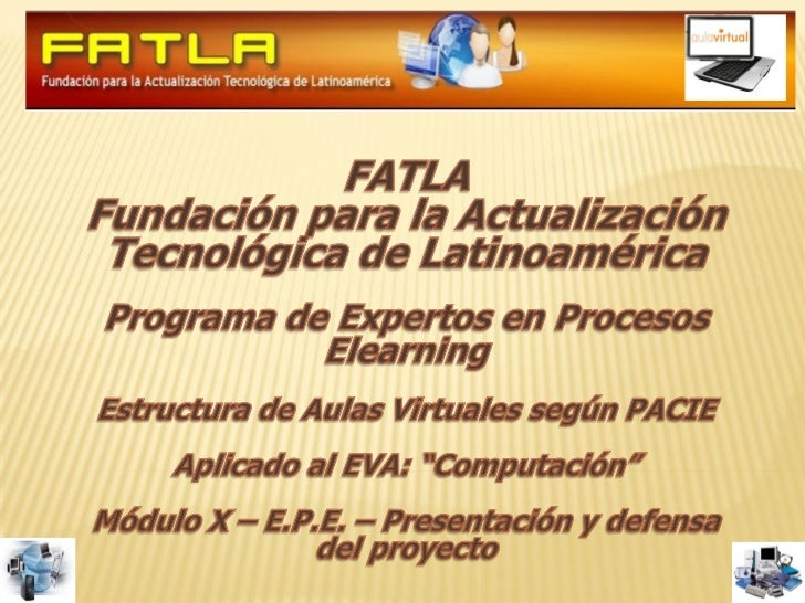 Link: http://www.educlic.net/pyxis10/course/view.php?id=28