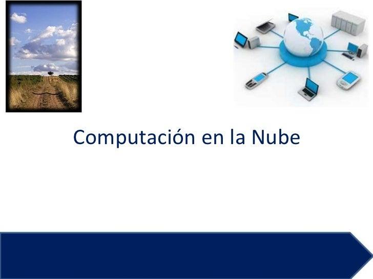 La Computacion en las Nubes
