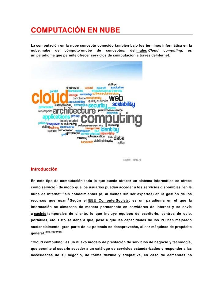 COMPUTACIÓN EN NUBE <br />Lacomputación en la nubeconcepto conocido también bajo los términosinformática en la nube,nu...