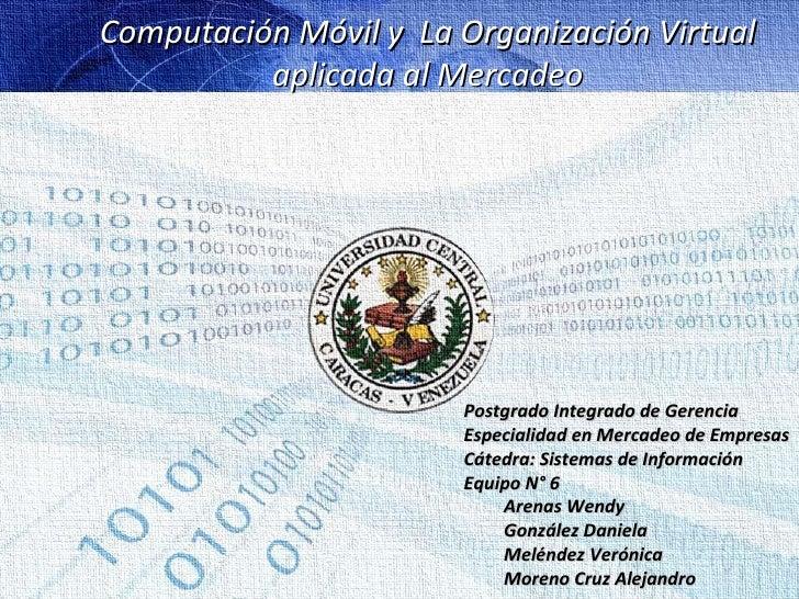 Computación móvil y Organización virtual