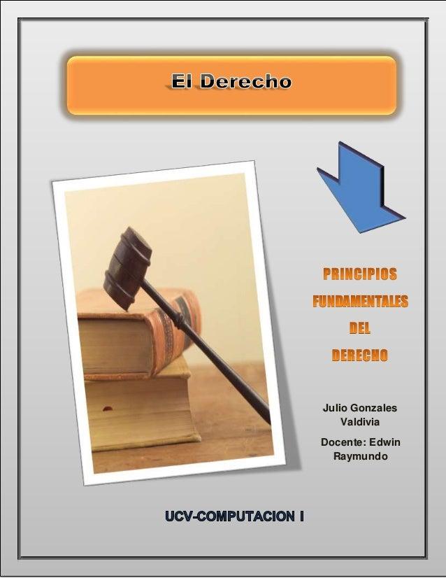 Página 1  Julio Gonzales  Valdivia  Docente: Edwin  Raymundo