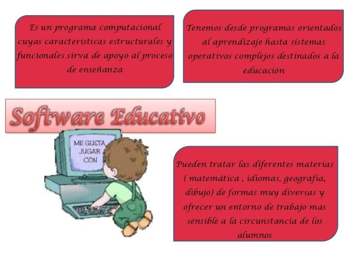 Tenemos desde programas orientados al aprendizaje hasta sistemas operativos complejos destinados a la educación <br />Es u...