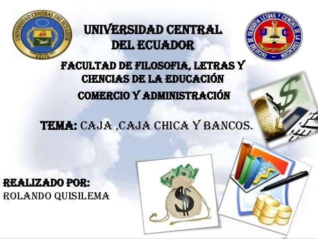 UNIVERSIDAD CENTRAL                DEL ECUADOR         FACULTAD DE FILOSOFIA, LETRAS Y            CIENCIAS DE LA EDUCACIÓN...