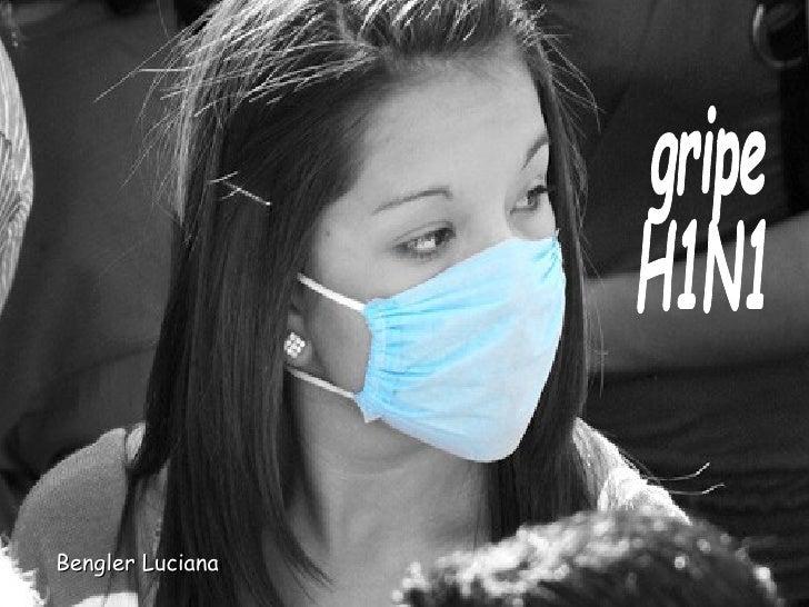 gripe  H1N1 Bengler Luciana