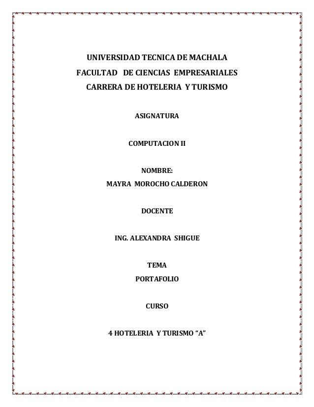 UNIVERSIDAD TECNICA DE MACHALAFACULTAD DE CIENCIAS EMPRESARIALES  CARRERA DE HOTELERIA Y TURISMO             ASIGNATURA   ...