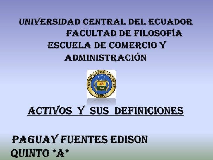 Activos y definiciones por Edison Paguay