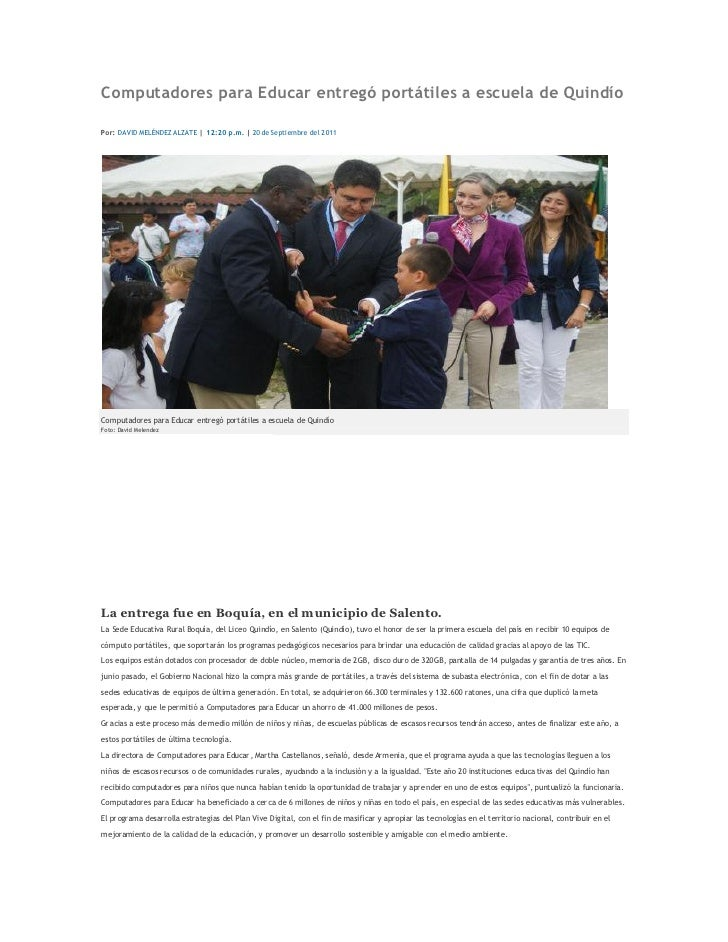 Computadores para Educar entregó portátiles a escuela de QuindíoPor: DAVID MELÉNDEZ ALZATE | 12:20 p.m. | 20 de Septiembre...
