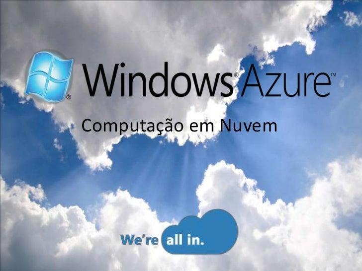 Computacao em nuvem   windows azure