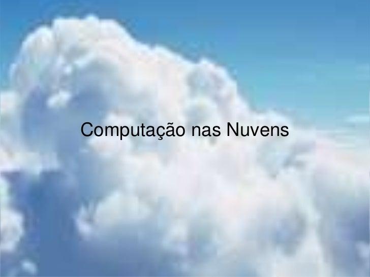 Computação nas Nuvens<br />