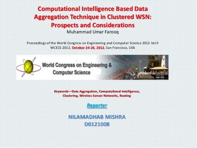 Computational Intelligence Based Data    Aggregation Technique in Clustered WSN:         Prospects and Considerations     ...