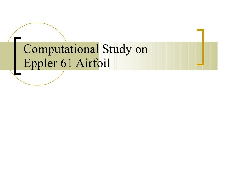 Computational Study on Eppler 61 Airfoil