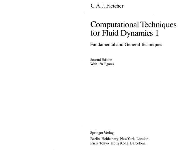 Computational techniques for fluid dynamics by  Fletcher