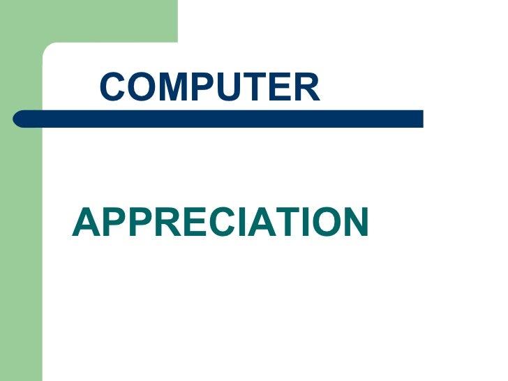 COMPUTERAPPRECIATION